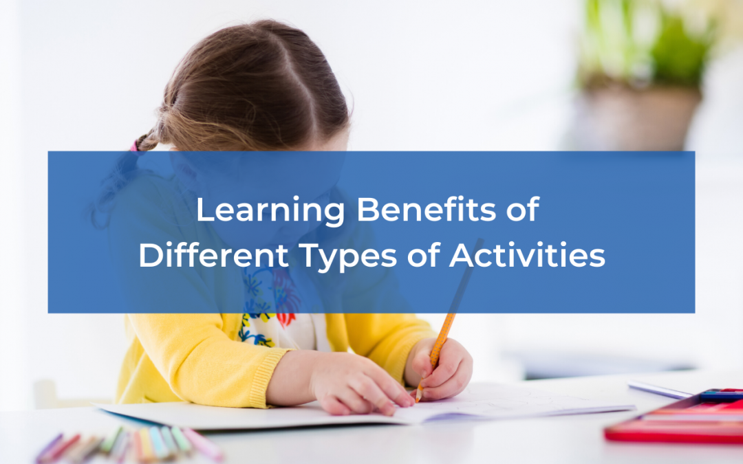 Learning Benefits of Different Types of Activities